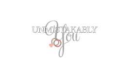 Unmistakably You